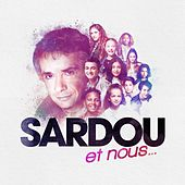 SARDOU et nous... de Various Artists