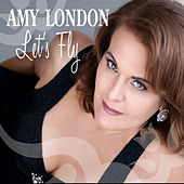 Let's Fly by Amy London