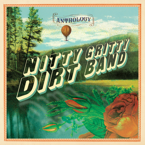 Anthology by Nitty Gritty Dirt Band