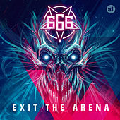 Exit the Arena by 666