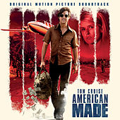 American Made (Original Motion Picture Soundtrack) de Various Artists