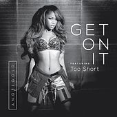 Get On It (feat. Too $hort) von Angel Gold