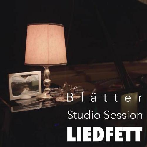 Blätter (Studio Session) by Liedfett