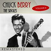 The Singles, Vol. 3 (Remastered) de Chuck Berry