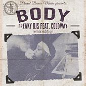 Body (Remix Edition) (feat. Coldway) by Freaky DJ's