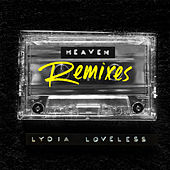Heaven Remixes de Lydia Loveless