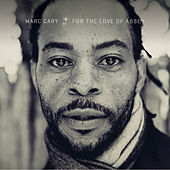 For the Love of Abbey de Marc Cary