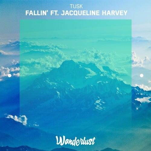 Fallin' (feat. Jacqueline Harvey) by Tusk