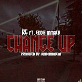 Change Up (feat. Eddie MMack) von R G