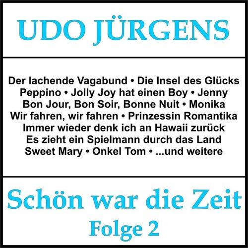 Schön war die Zeit, Folge 2 von Udo Jürgens