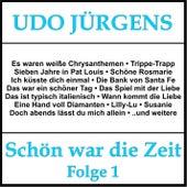 Schön war die Zeit, Folge 1 von Udo Jürgens