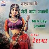 Meri Gayi Jawani by Reshma