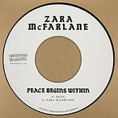 Peace Begins Within by Zara McFarlane