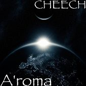A'roma by Cheech