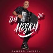 Dia de Alegria (Playback) by Sandro Nazireu