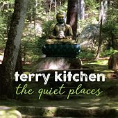 The Quiet Places de Terry Kitchen
