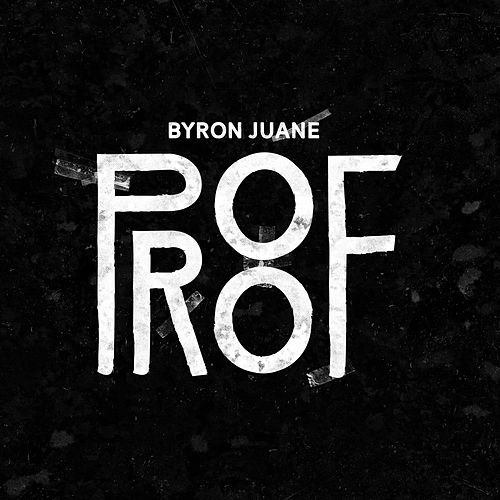 Proof by Byron Juane
