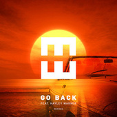 Go Back (Remixes) by Hedegaard