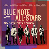 Our Point Of View by The Blue Note All Stars