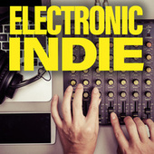 Electronic Indie von Various Artists