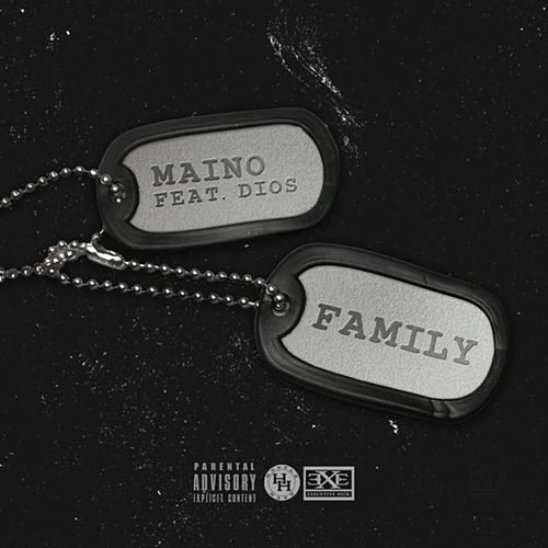 Family (feat. Dios) by Maino