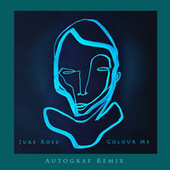 Colour Me (Autograf Remix) de Juke Ross