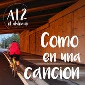 Como en una Cancion de Al2 El Aldeano