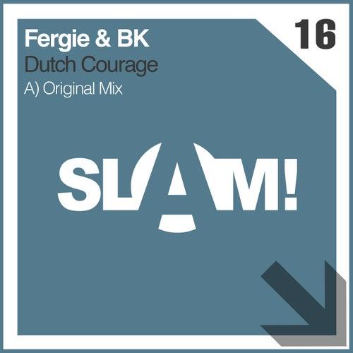 Dutch Courage by Fergie