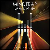 Up And At 'Em by Mind Trap