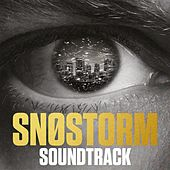 Snøstorm Soundtrack by Various Artists