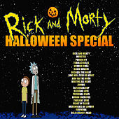 Rick And Morty - Halloween Special by Various Artists