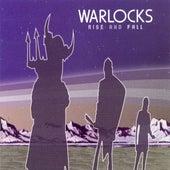 Rise & Fall by The Warlocks