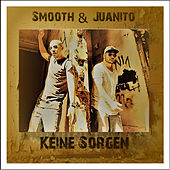 Keine Sorgen by Smooth