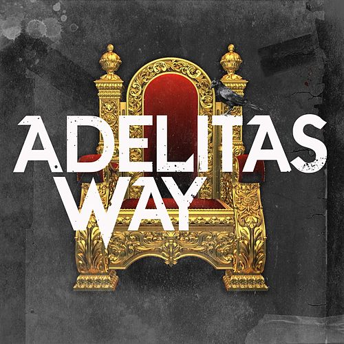 This Goes out to You by Adelitas Way