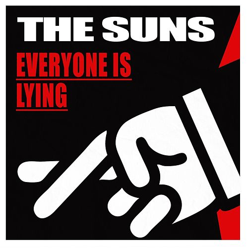 Everyone Is Lying by The Suns