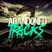 Abandoned Tracks 2 von Various Artists