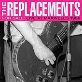 For Sale: Live At Maxwell's 1986 von The Replacements