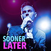 Sooner or Later by Travis Moser