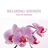 Relaxing Sounds for Spa Massage – New Age Soft Songs, Waves of Calmness, Mind Peace, Body Relaxation, Stress Free by Relaxed Piano Music