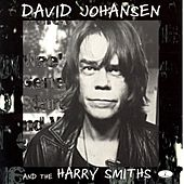 David Johansen & the Harry Smiths by David Johansen