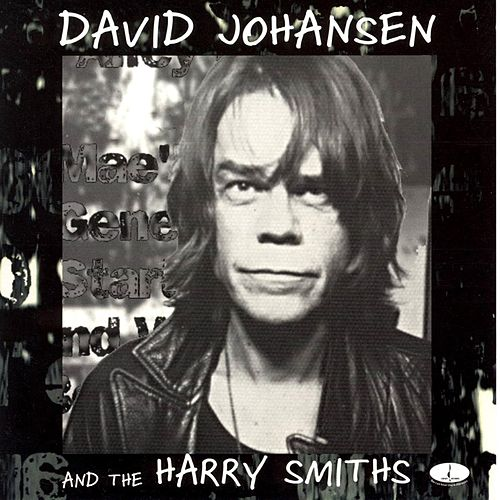 David Johansen & the Harry Smiths by David Johansen