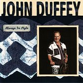 Always In Style: A Collection by John Duffey