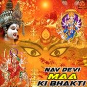 Nav Devi Maa Ki Bhakti by Anjali Jain