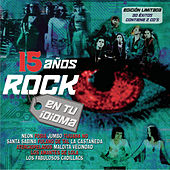 15 Anos Rock En Tu Idioma by Various Artists