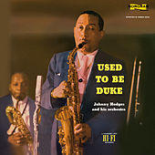 Used To Be Duke by Johnny Hodges