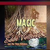 Magic von Eddie Vuittonet and the Time Travelers