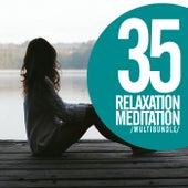 35 Relaxation Meditation Multibundle - EP de Various Artists