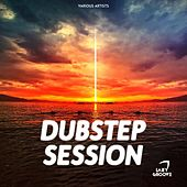 Dubstep Session - EP by Various Artists