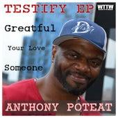 Testify - Single de Anthony Poteat