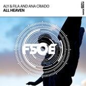All Heaven by Aly & Fila